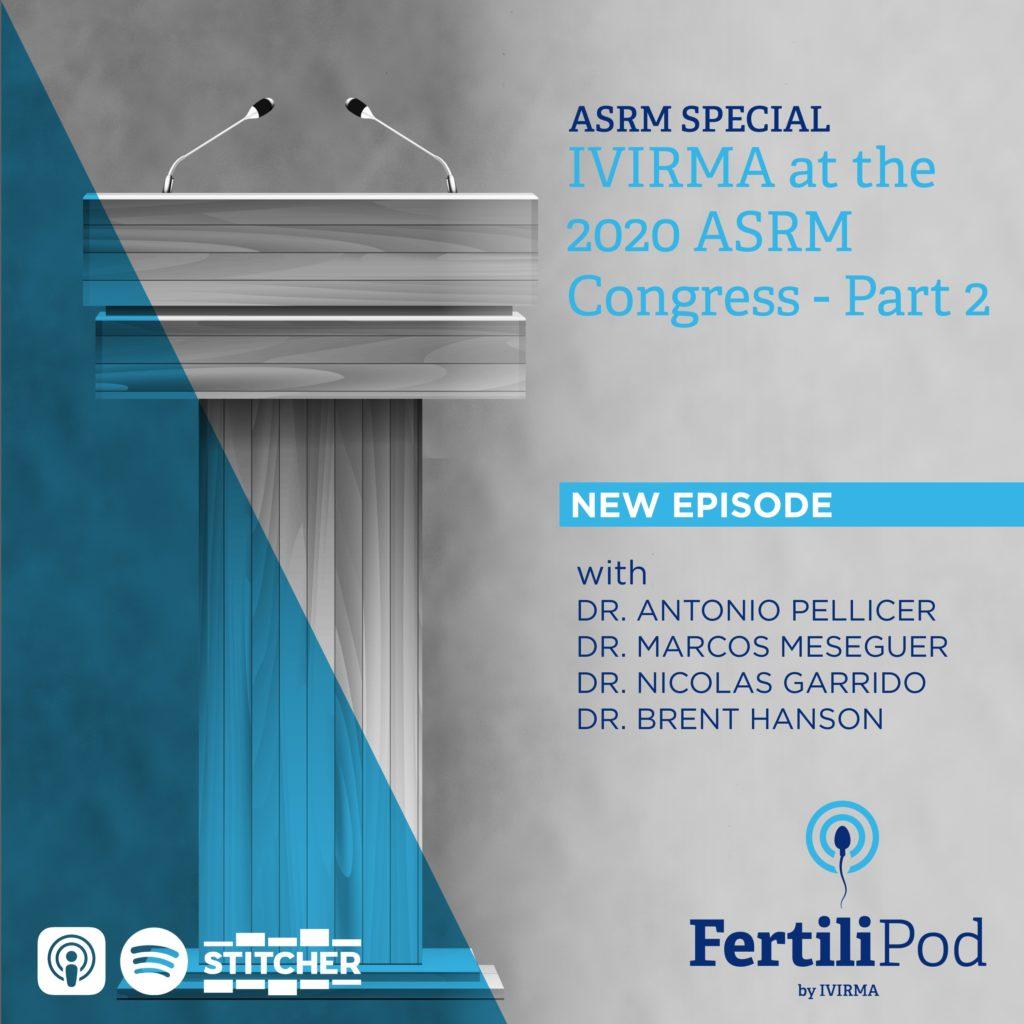 IVIRMA at ASRM 2020 part 2